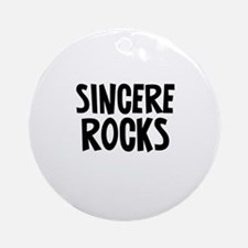 Sincere Rocks Ornament (Round)