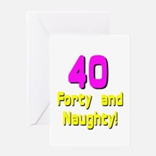 40 and naughty Greeting Card