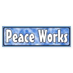 Peace Works Bumper Bumper Sticker