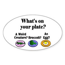 WHAT'S ON YOUR PLATE? Oval Decal