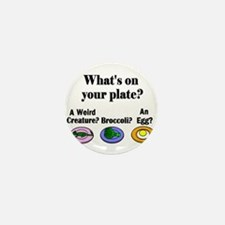 WHAT'S ON YOUR PLATE? Mini Button