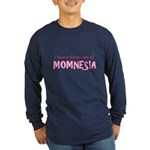 Momnesia Long Sleeve Dark T-Shirt