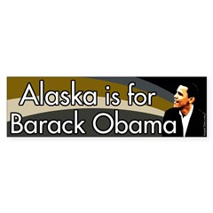 Alaska is for Barack Obama bumper sticker