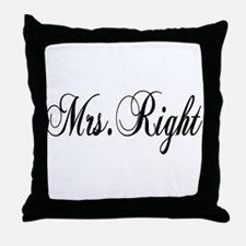 Mrs Right Throw Pillow