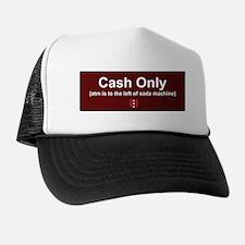Funny No cash Trucker Hat