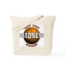 Madness Begins - Tote Bag