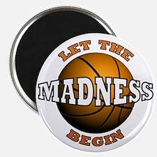 "Madness Begins - 2.25"" Magnet (10 pack)"