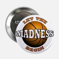 """Madness Begins - 2.25"""" Button (10 pack)"""