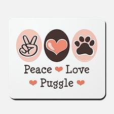 Peace Love Puggle Mousepad