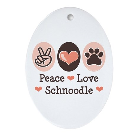 Peace Love Schnoodle Oval Ornament