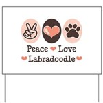 Peace Love Labradoodle Yard Sign