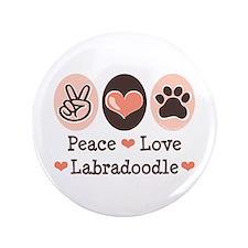 "Peace Love Labradoodle 3.5"" Button"