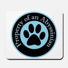 Property of an Abyssinian Mousepad