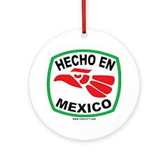 HECHO EN MEXICO Ornament (Round)