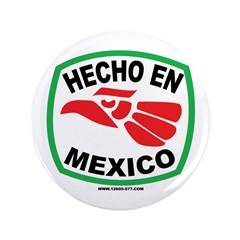 "HECHO EN MEXICO 3.5"" Button (100 pack)"