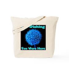 I'm Wishing You Were Here Tote Bag