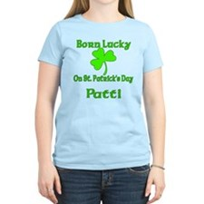 Patti-Born Lucky on St Pat's Day T-Shirt