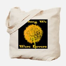 Wishing We Were Lovers Tote Bag
