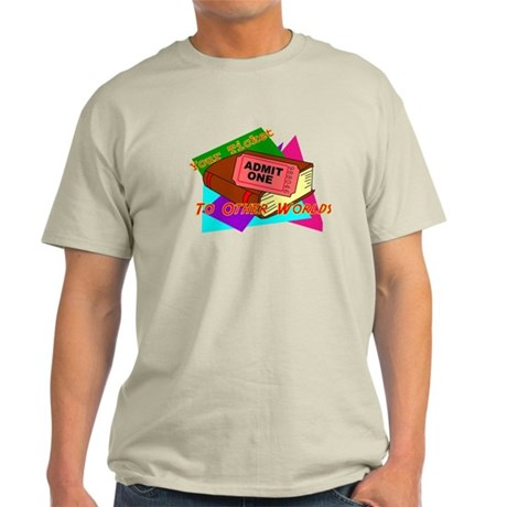 Your Ticket To Other Worlds Reading Light T-Shirt