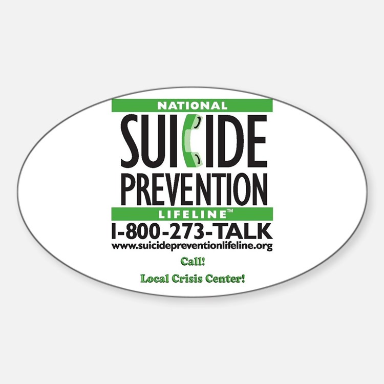 Prevent Suicide! Oval Decal
