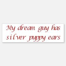 Dream Guy Puppy Ears 6 Bumper Bumper Bumper Sticker