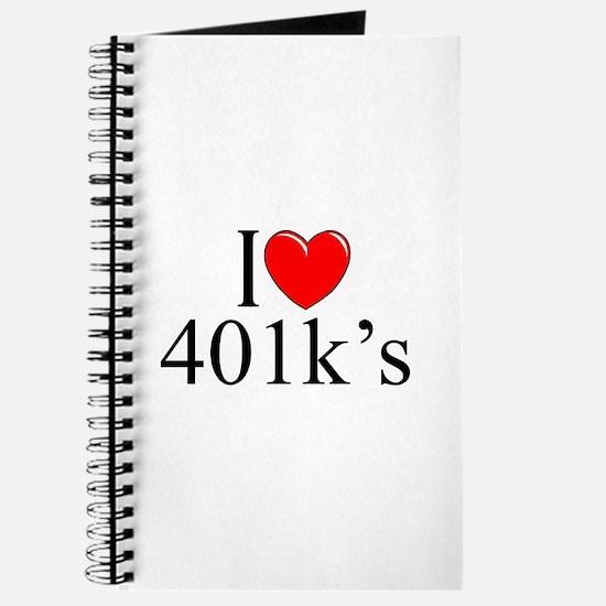 """""""I Love (Heart) 401k's"""" Journal"""