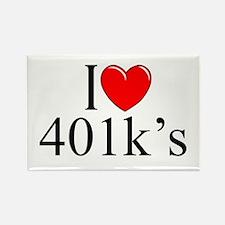 """""""I Love (Heart) 401k's"""" Rectangle Magnet"""