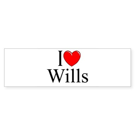 """I Love (Heart) Wills"" Bumper Sticker"