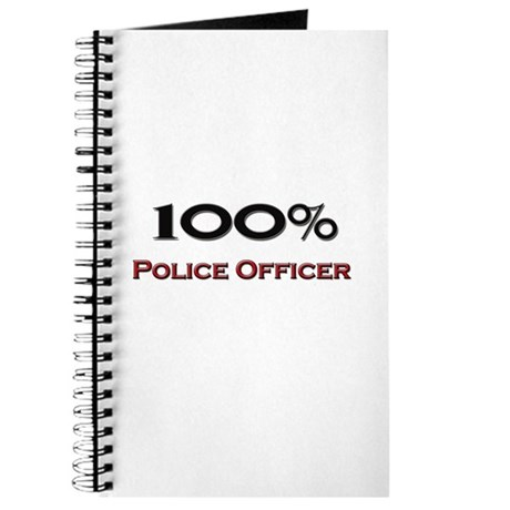 100 Percent Police Officer Journal