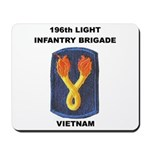 196TH LIGHT INFANTRY BRIGADE Mousepad