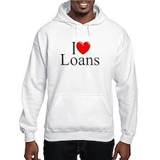 """I Love (Heart) Loans"" Hoodie"