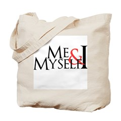 Me, Myself and I Tote Bag