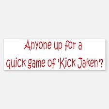 Kick Jaken 6 Bumper Bumper Bumper Sticker