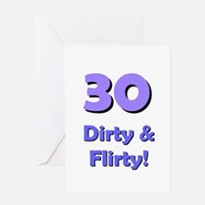 30 dirty and flirty Greeting Card