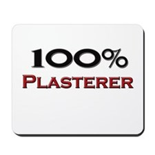 100 Percent Plasterer Mousepad