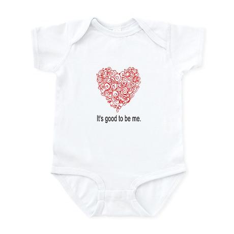 IT'S GOOD TO BE ME. Infant Bodysuit