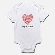 IT'S GOOD TO BE ME. Infant Bodysuit