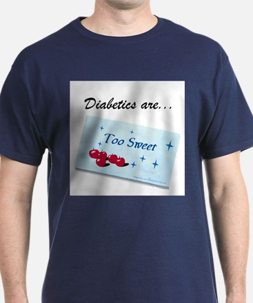 Diabetics 2 Sweet T-Shirt