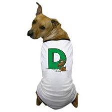 D Is For Dog Dog T-Shirt