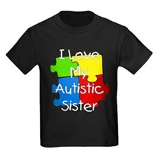 I Love My Autistic Sister T