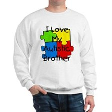 I Love My Autistic Brother Sweatshirt