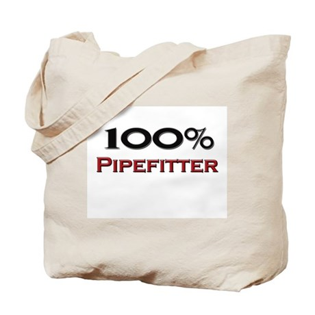 100 Percent Pipefitter Tote Bag