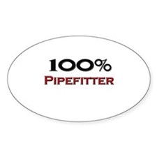 100 Percent Pipefitter Oval Decal