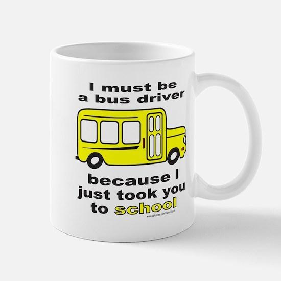TOOK YOU TO SCHOOL Mug
