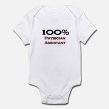 100 Percent Physician Assistant Infant Bodysuit
