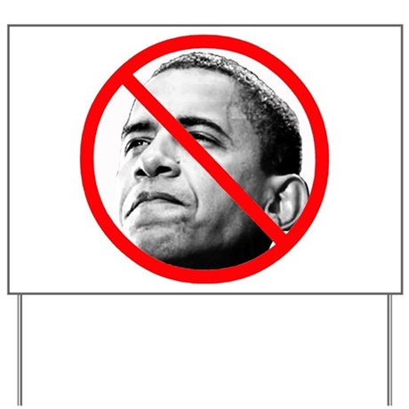 Anti Barack Obama Yard Sign