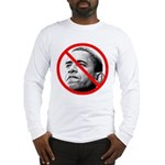 Anti Barack Obama (Front) Long Sleeve T-Shirt