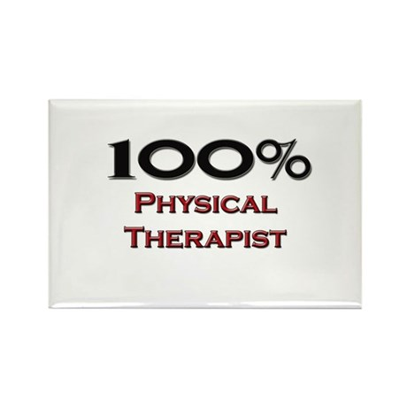 100 Percent Physical Therapist Rectangle Magnet