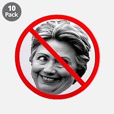 "Anti Hillary Clinton 3.5"" Button (10 pack)"
