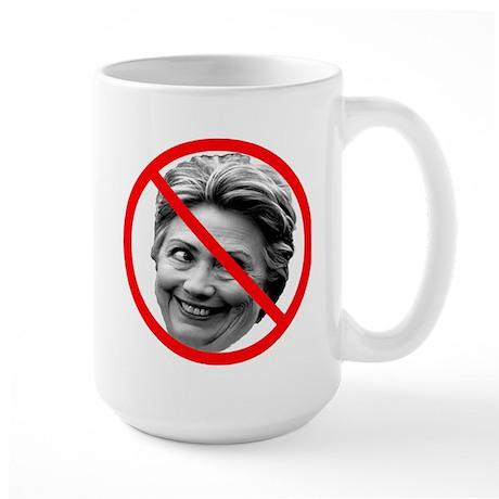 Anti Hillary Clinton Large Mug
